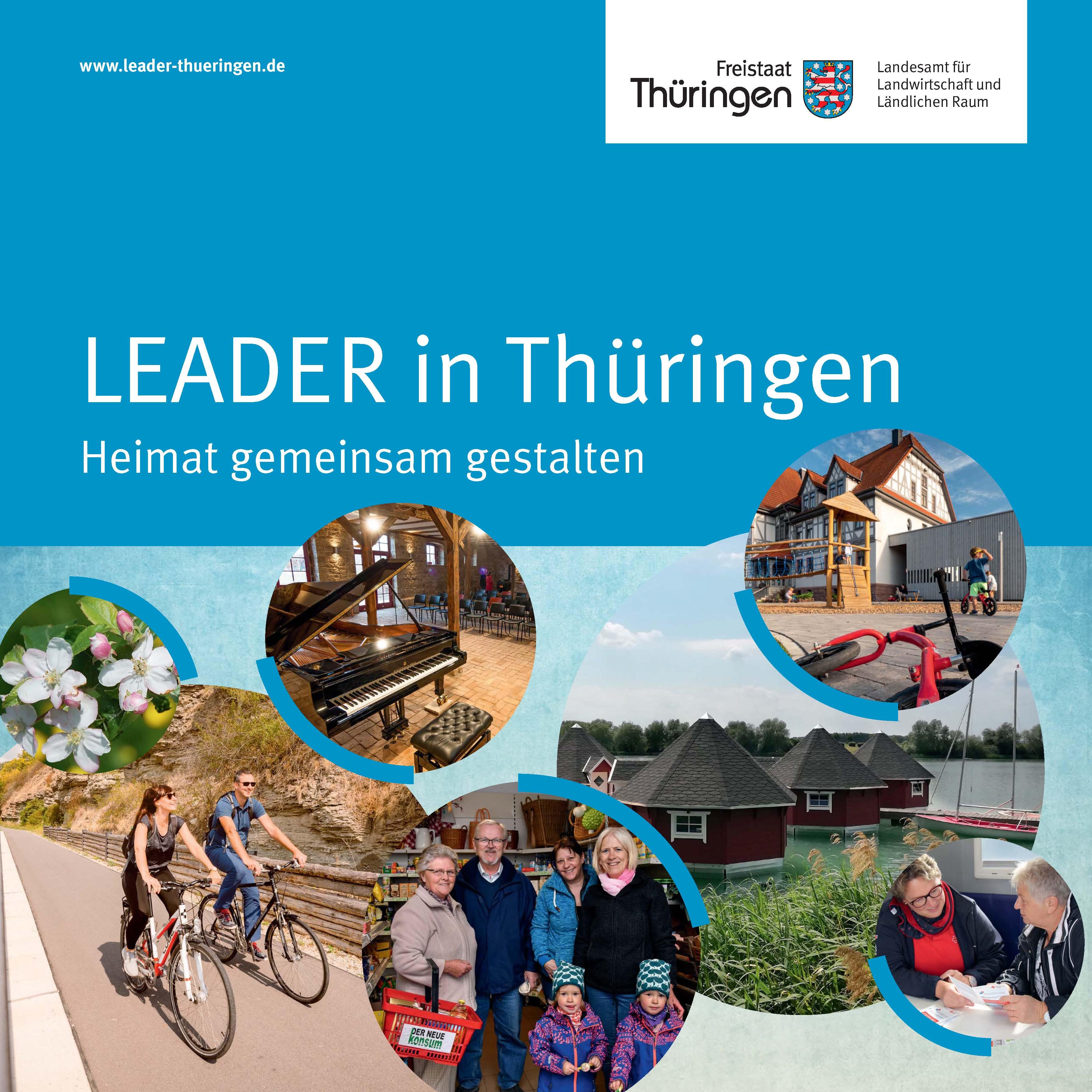 """Titelbild Broschüre """"LEADER in Thüringen - Heimat gemeinsam gestalten"""" (Thüringer Landesamt für Landwirtschaft und Ländlichen Raum (TLLLR))"""